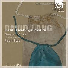 David Lang – The Little Match Girl Passion